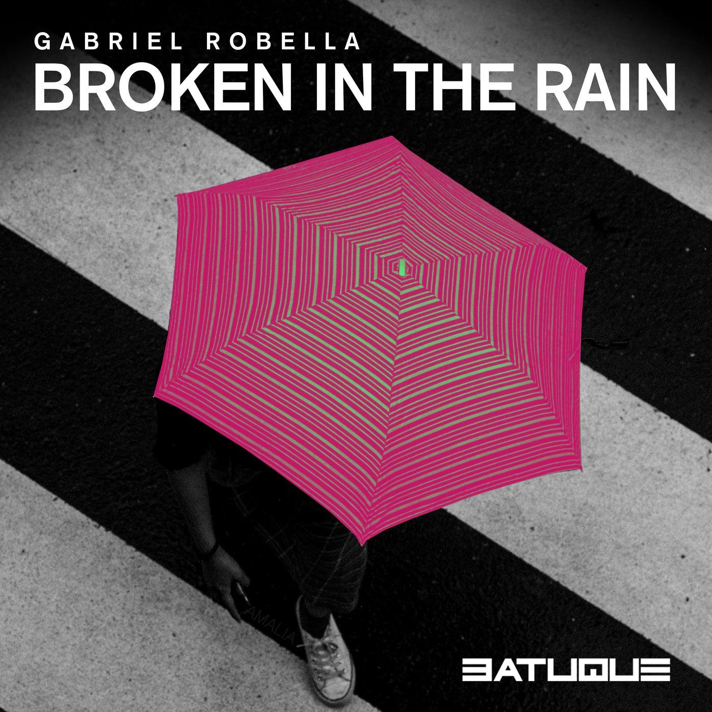 Broken in the Rain (Original Mix)