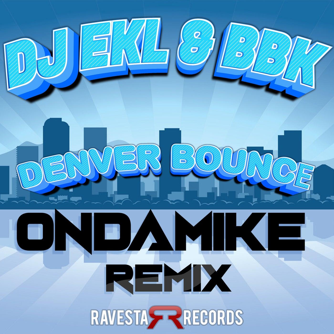 Denver Bounce (OnDaMiKe Remix)