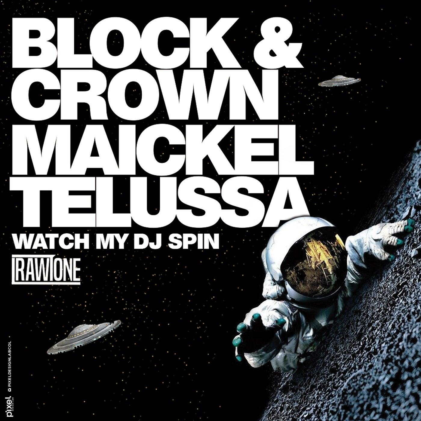 Watch My DJ Spin (Original Mix)