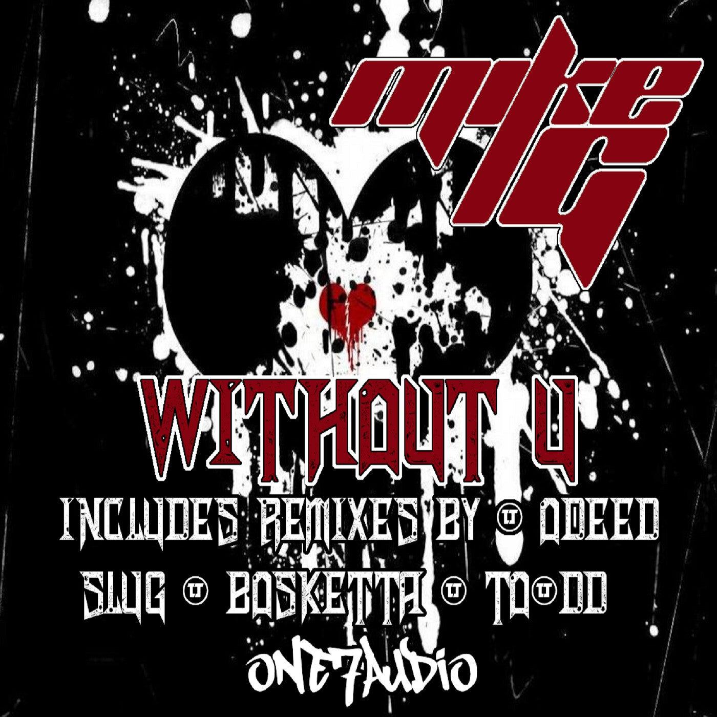 Without U (SluG Remix)