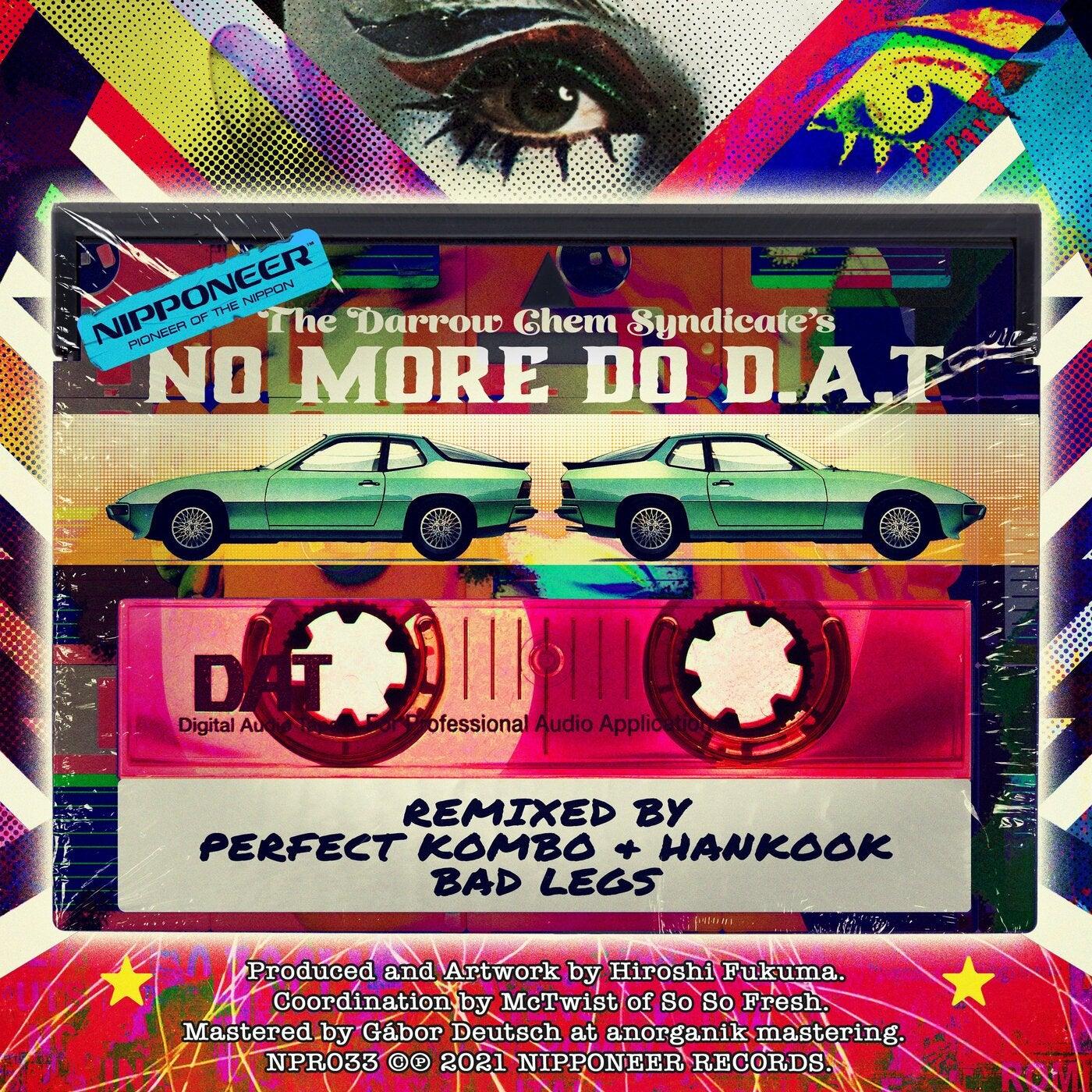No More Do D.A.T (Perfect Kombo & Hankook Remix)