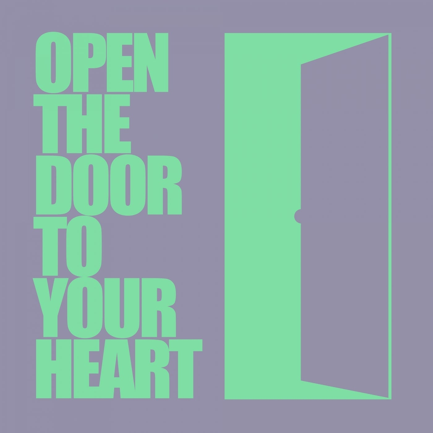 Open The Door To Your Heart (Extended Mix)