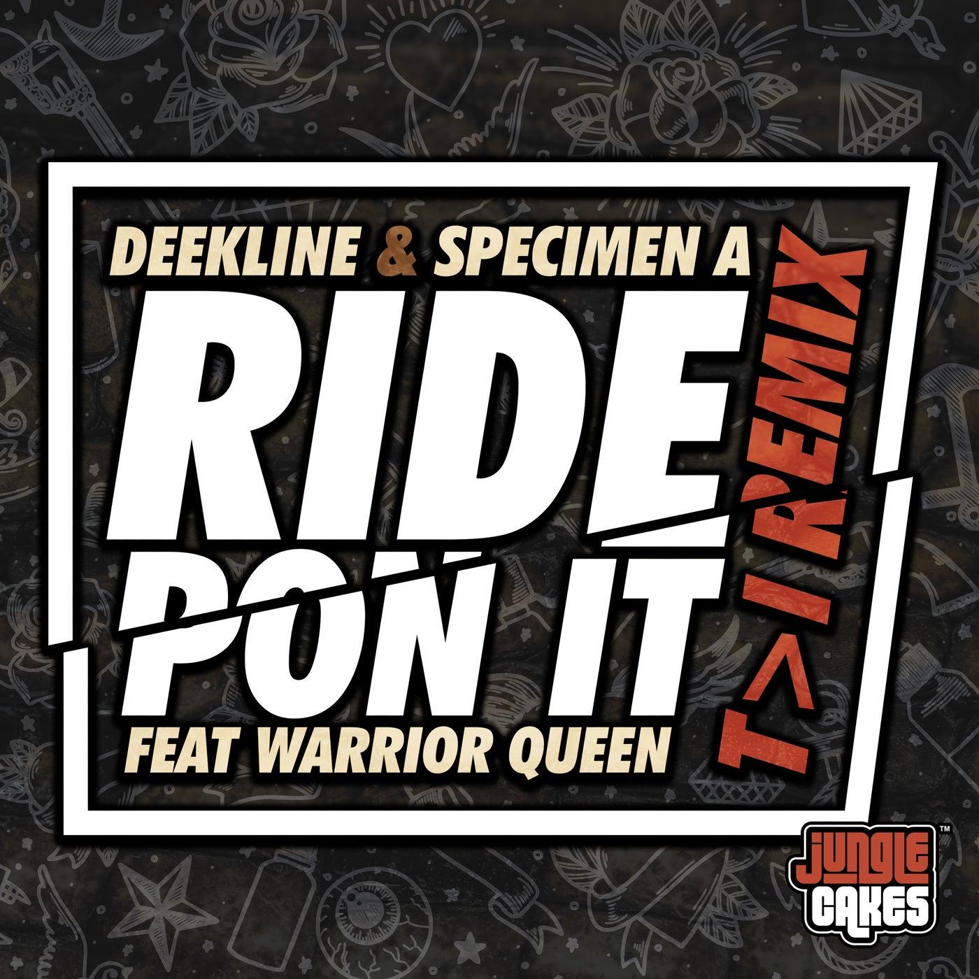 Ride Pon It (T>I Remix)