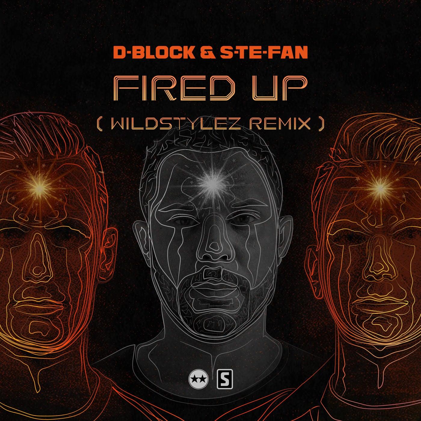 Fired Up (Wildstylez Remix) (Extended Mix)