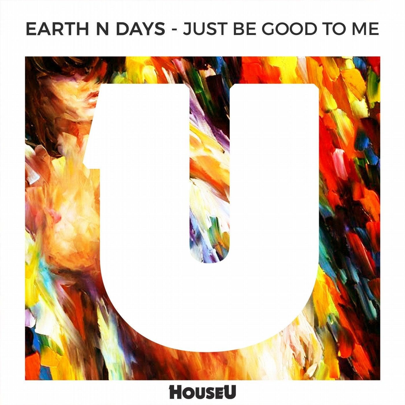 Just Be Good To Me (Original Mix)