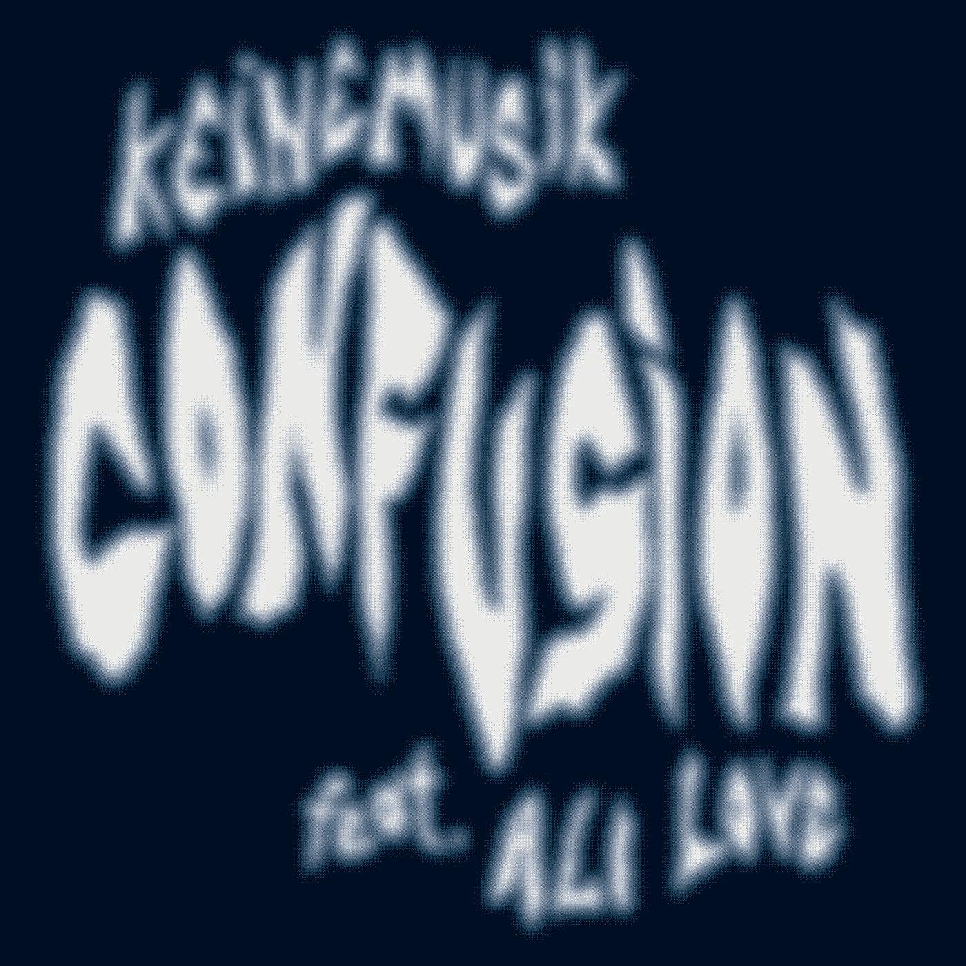 Confusion (Original Mix)