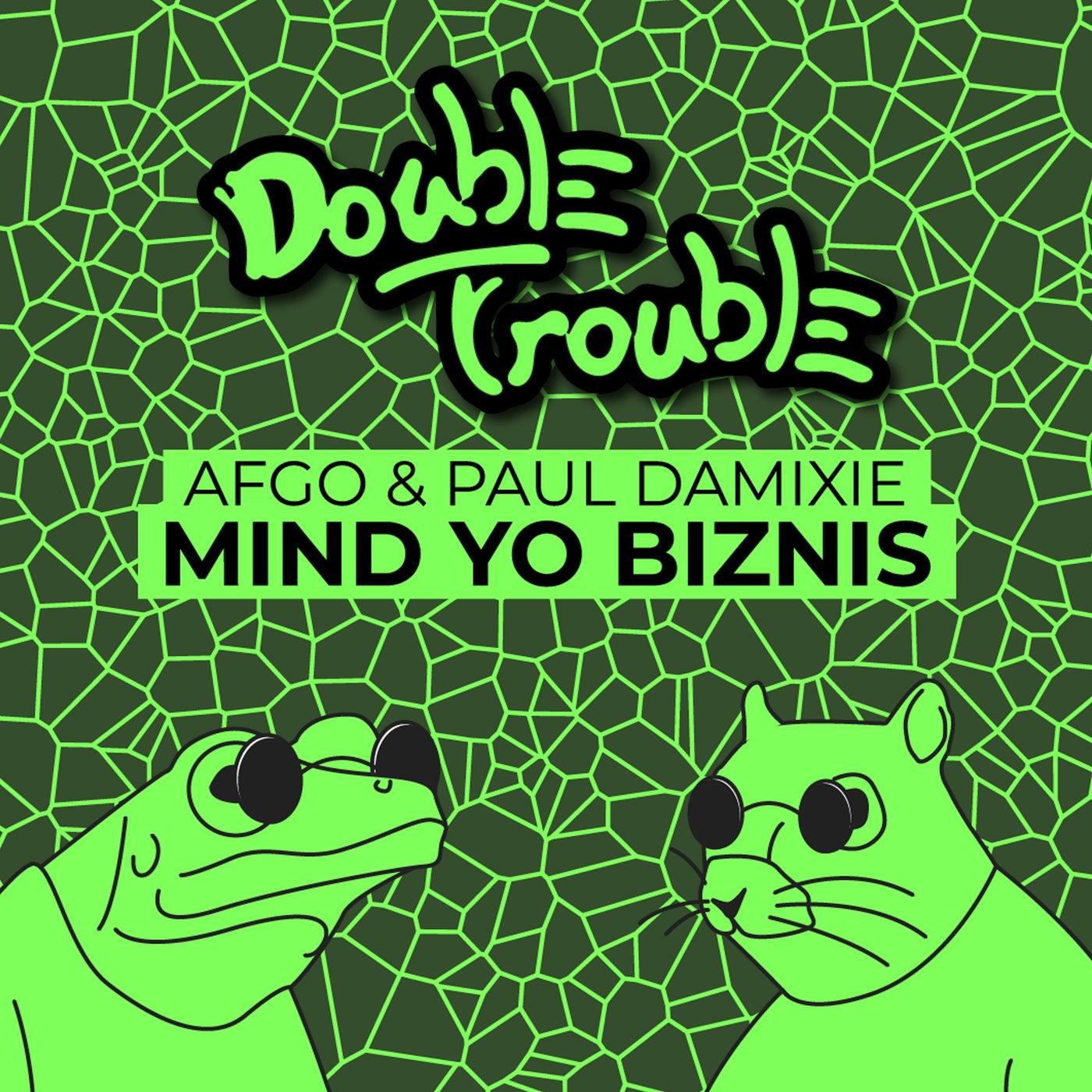 Mind Yo Biznis (Original Mix)