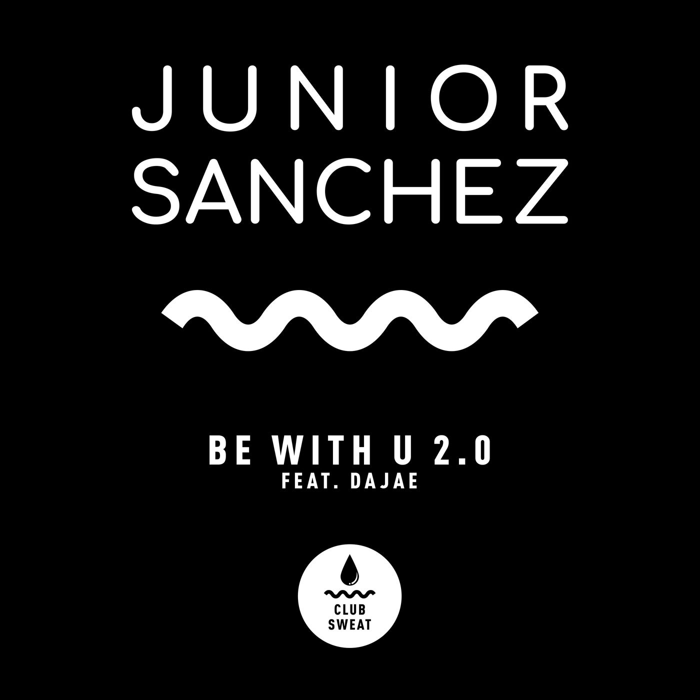 Be with U 2.0 Feat. Dajae (Extended Mix)