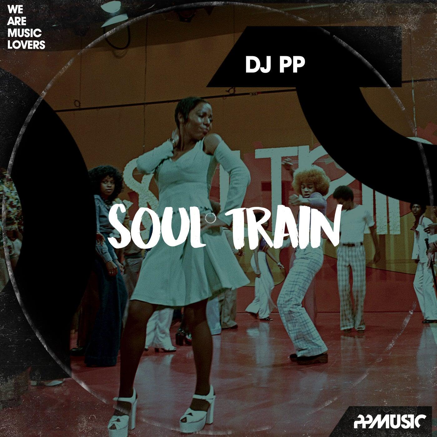 Soul Train (Original Mix)