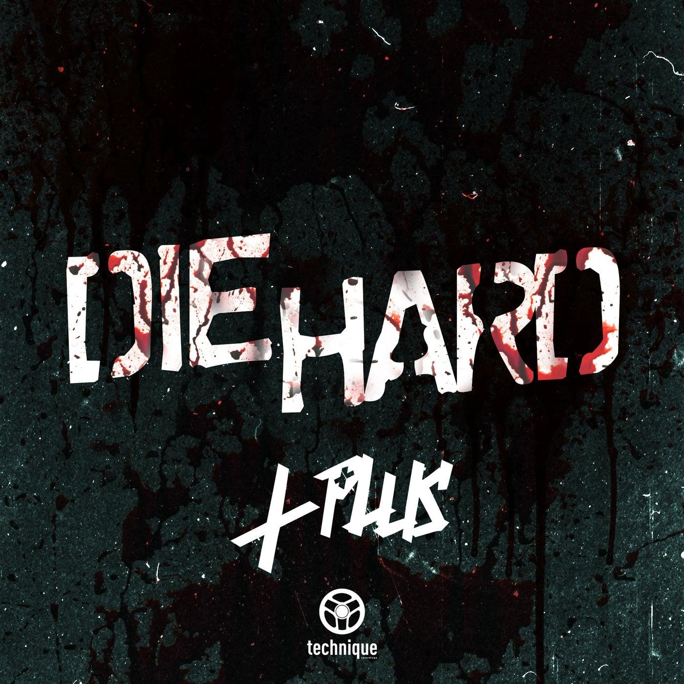 Die Hard (Original Mix)