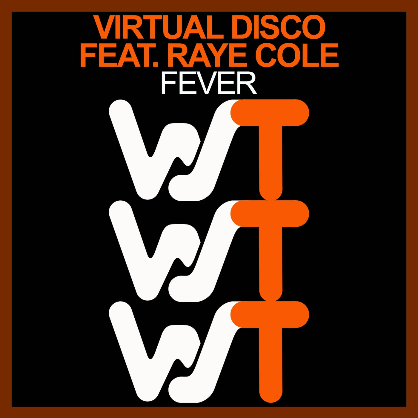 Fever Feat. Raye Cole (Original Mix)