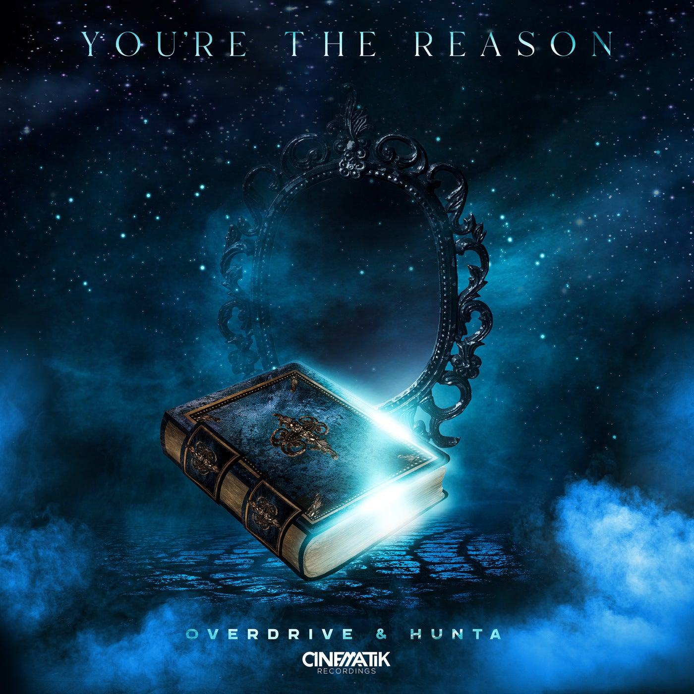 You're the Reason (Original Mix)