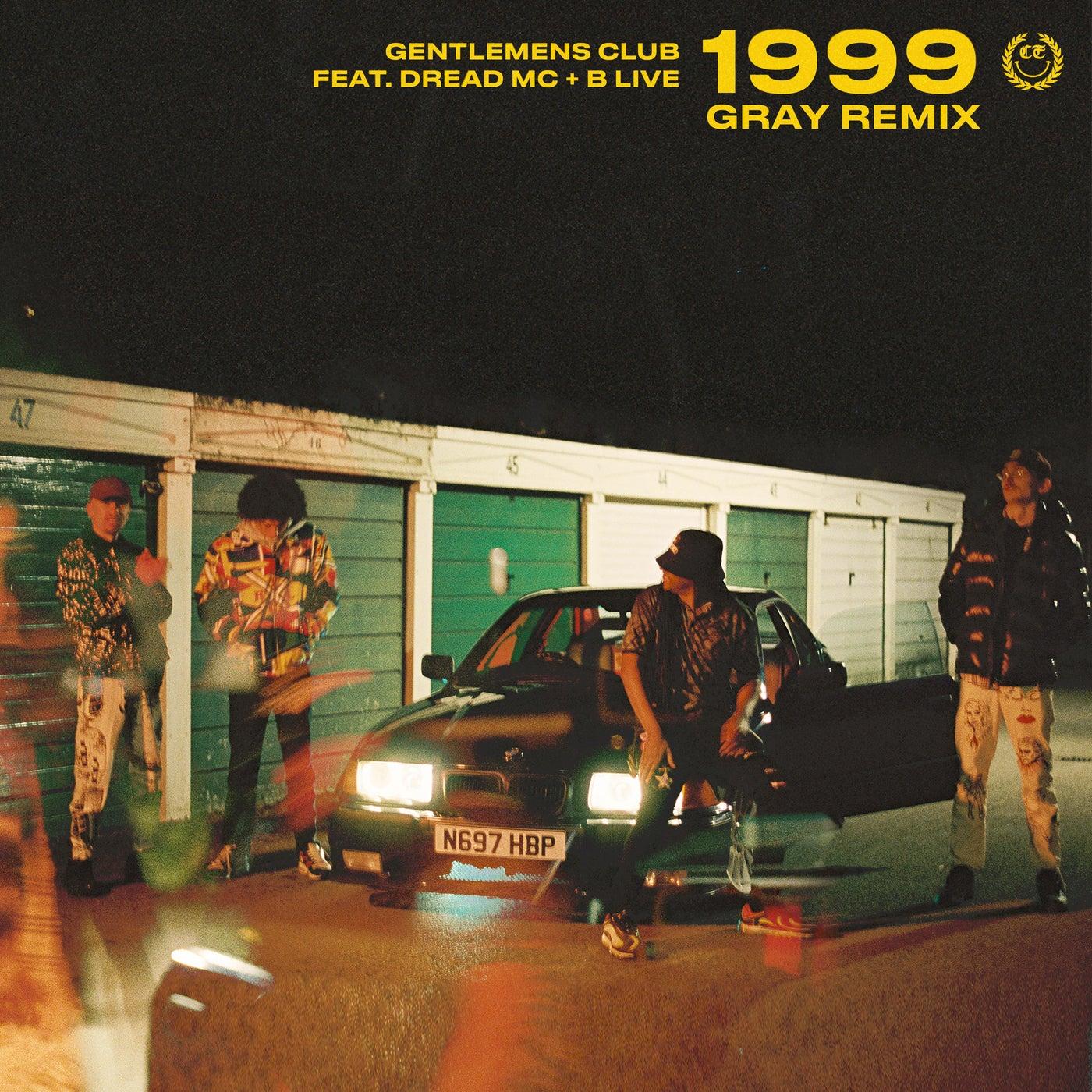 1999 (Gray Remix)