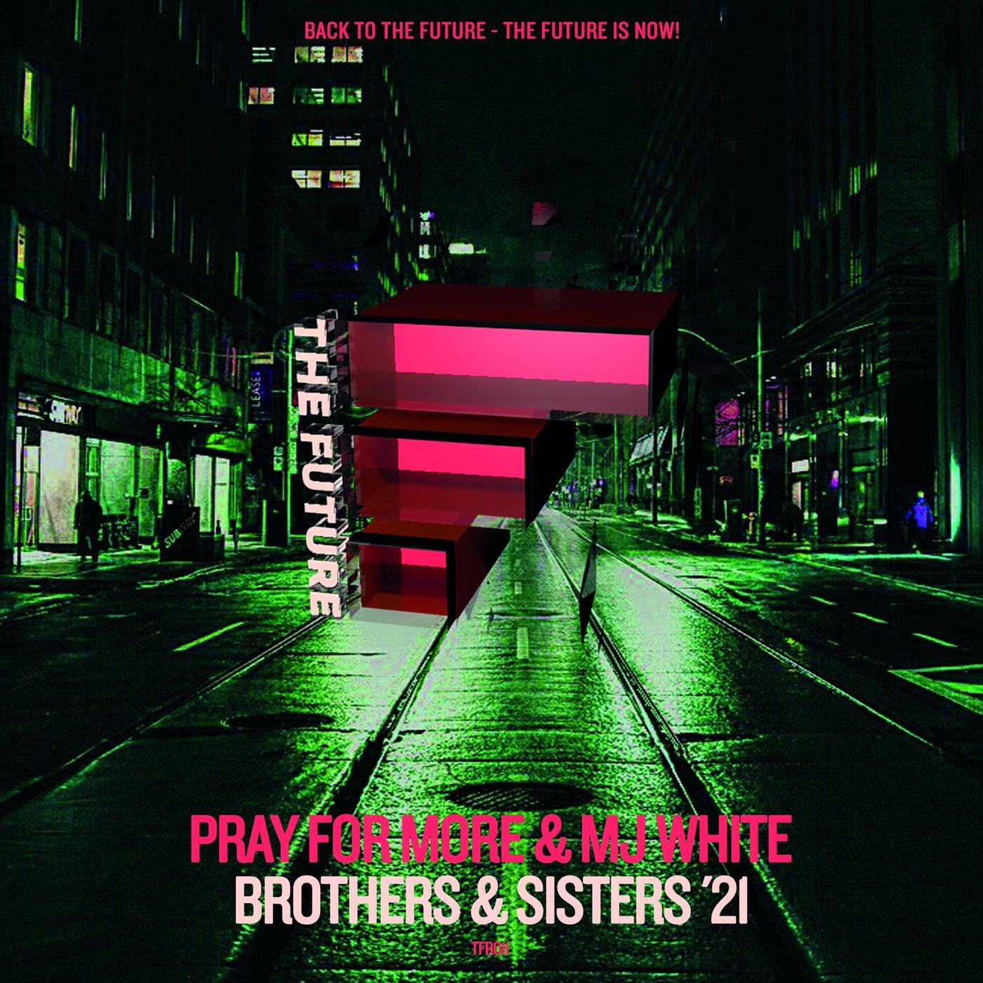 Brothers & Sisters (Dirty Secretz Remix)