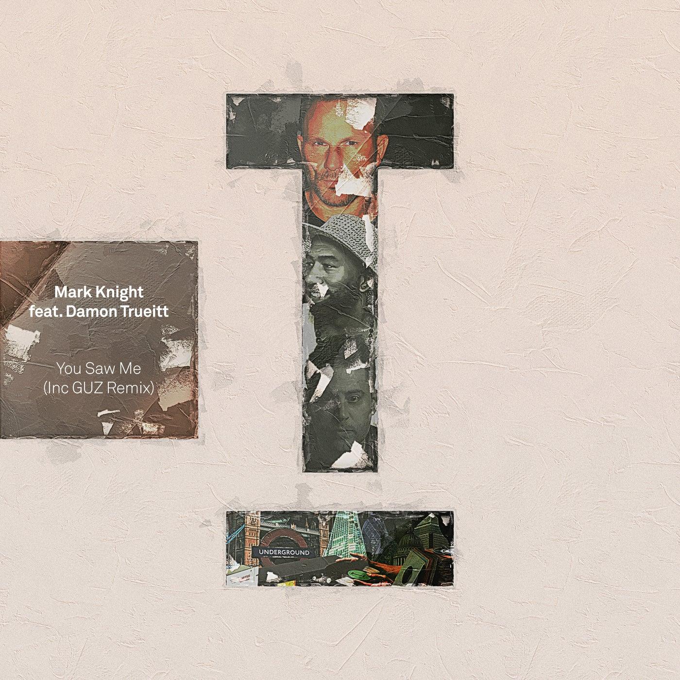 You Saw Me feat. Damon Trueitt (GUZ Extended Mix)