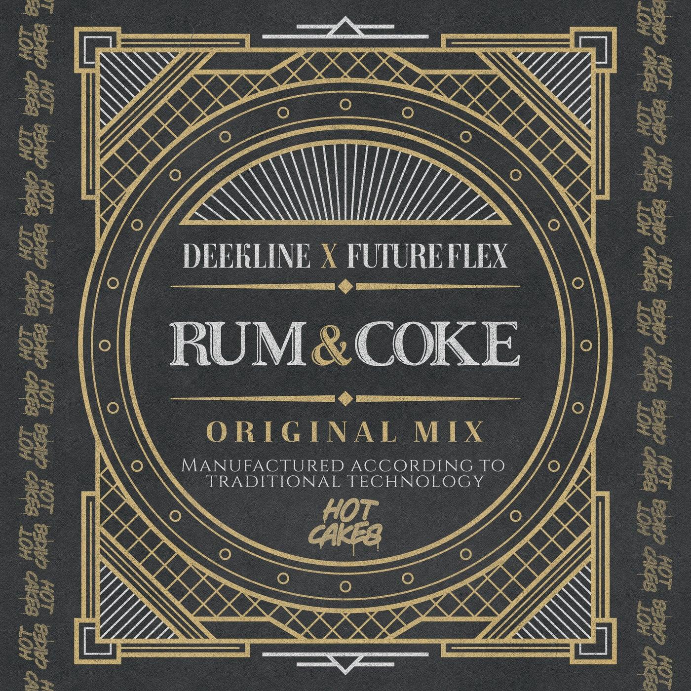 Rum & Coke (Original Mix)