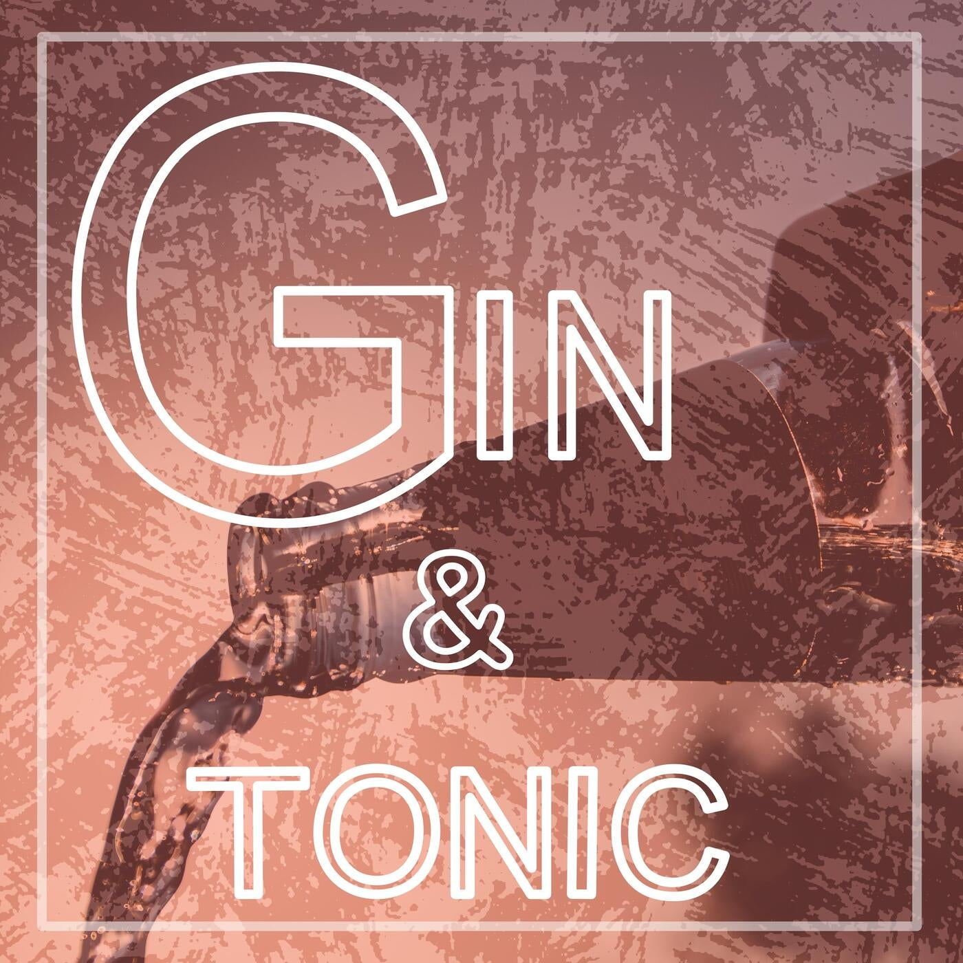 Gin and Tonic (Dub)