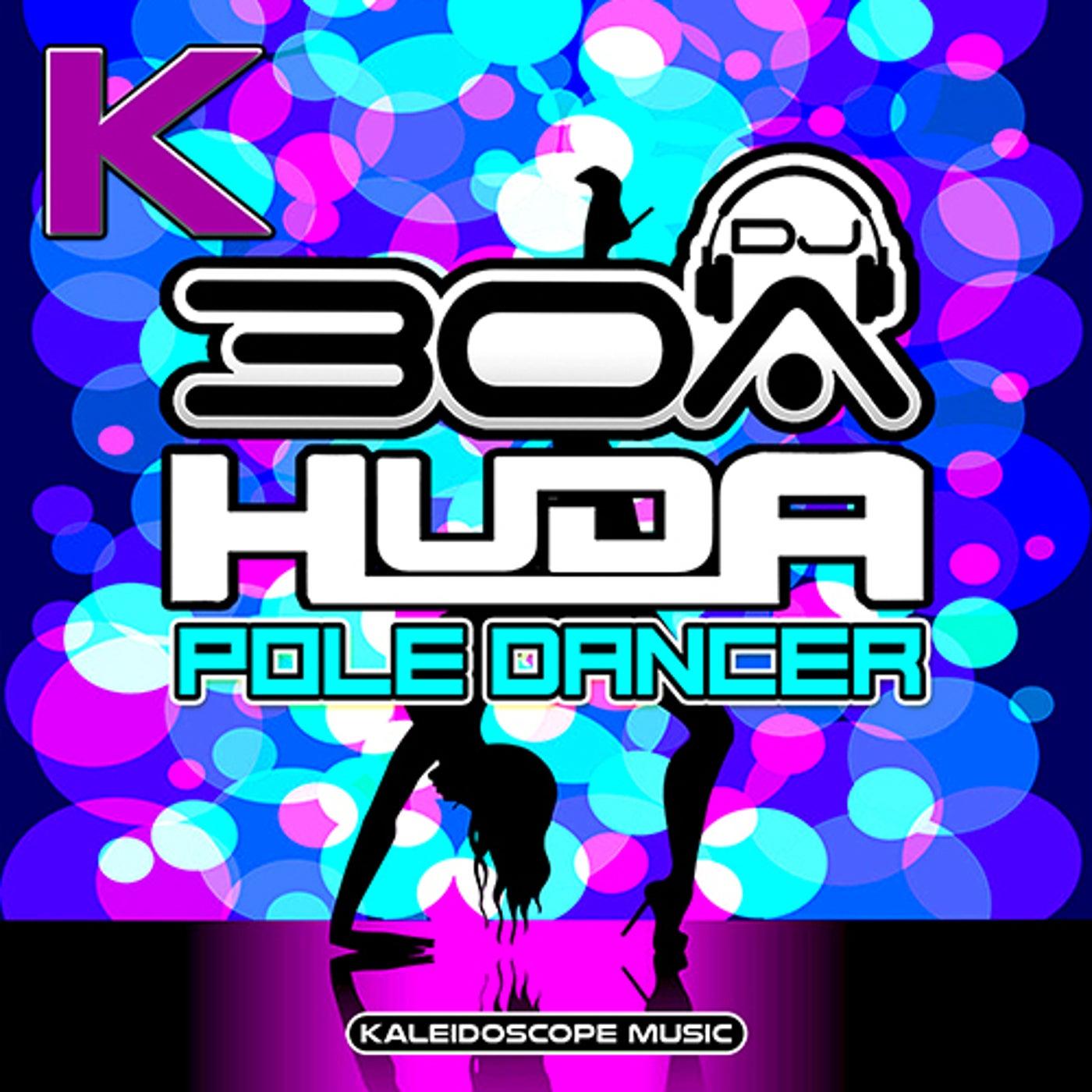 Pole Dancer (Original Mix)