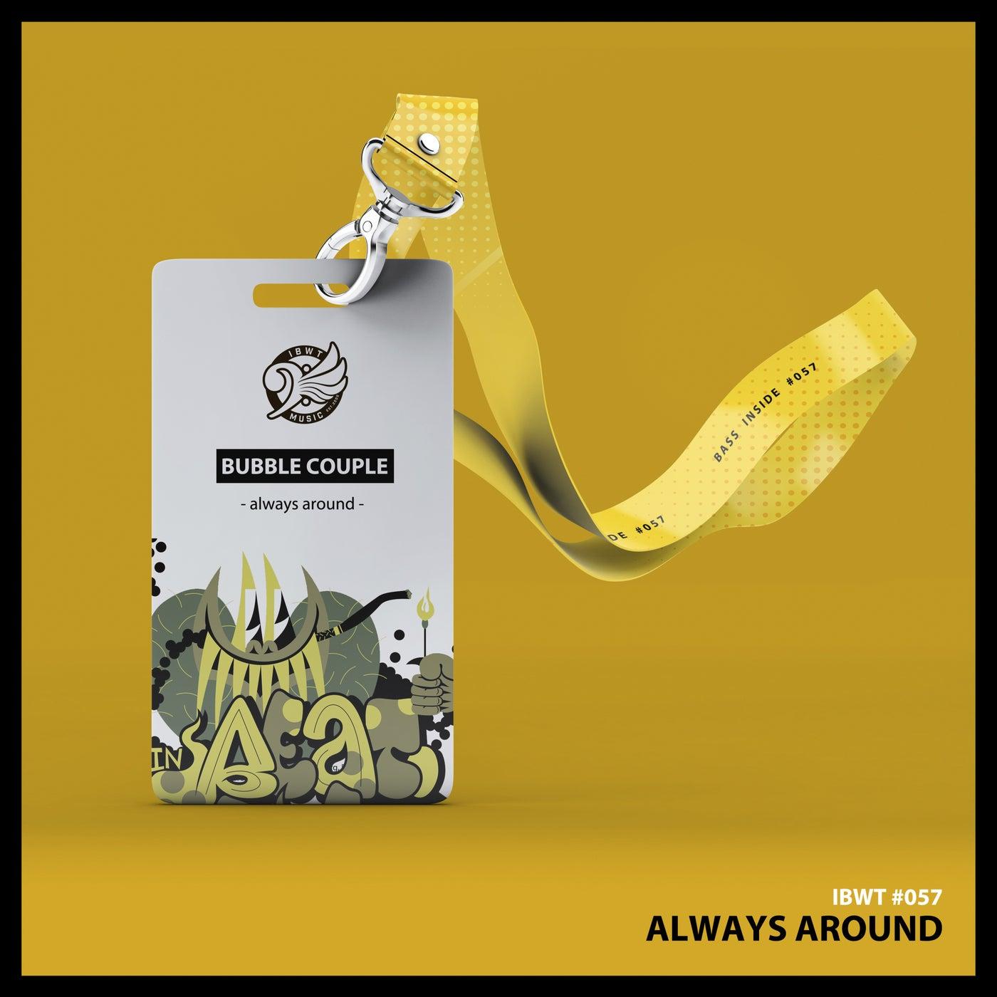 Always Around (Original Mix)