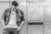 Pat Lezizmo