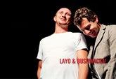 Layo & Bushwacka!