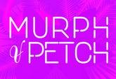 Murph & Petch