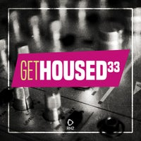 VA - Get Housed, Vol. 33 [RH2]