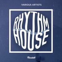 VA - Rhythm & House [Rundell Beatz]