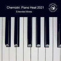 VA - Chemiztri_ Piano Heat 2021 (Extended Mixes) [CHM223]