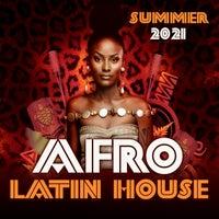 VA - Afro Latin House (Summer 2021) - (On Work)