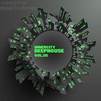 VA - Innercity Deephouse, Vol. 26 [Complex Textures]