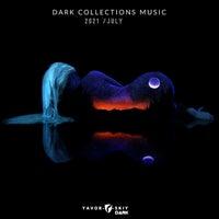 VA - Dark Collections Music 2021 July [Yavorovskiy Dark]