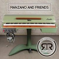 VA - Manzano and Friends [Reforma Records]