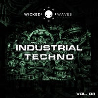VA - Industrial Techno, Vol. 03 [Wicked Waves Recordings]