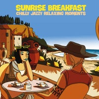 VA - Sunrise Breakfast (Chilly Jazzy Relaxing Moments) - (Irma Records)