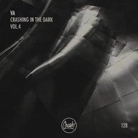 VA - Crashing In The Dark Vol.4 [CRASH128]