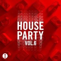 VA - Toolroom House Party Vol. 6 [TOOL104001Z]
