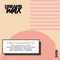 VA - Dreams On Wax 1 Year Anniversary VA [Dreams On Wax]