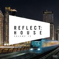 VA - Reflect House Vol. 75 [Reflective Music]
