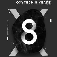 VA - Oxytech 8 Years [Oxytech Records]