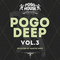 VA - Pogo Deep, Vol.3 [Pogo House Records]