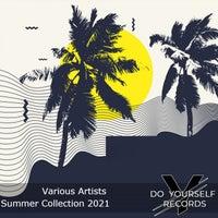 VA - Summer Collection 2021 [Do Yourself Records]