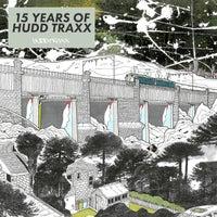 VA - 15 Years Of Hudd Traxx 'Here & Now' - (Hudd Traxx)