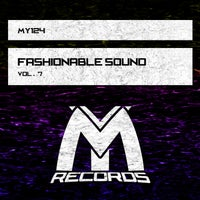 VA - Fashionable Sound, Vol. 7 [Make It Yourself Records]