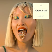VA - Future Disco Dance Club [190296744983] [FLAC]
