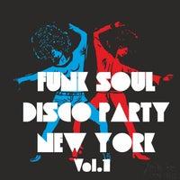 VA - Funk Soul Disco Party New York, Vol. 1 [7AGEM120]