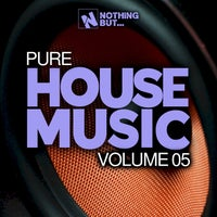 VA - Nothing But... Pure House Music, Vol. 05 [NBPHM05]