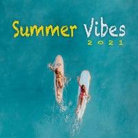 VA - Summer Vibes 2021 [Elektrify Records]