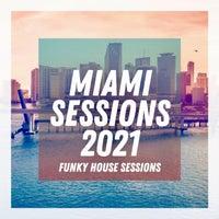 VA - Miami Sessions 2021 [PRS96]