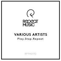 VA - Play.Stop.Repeat [RPTM017D]